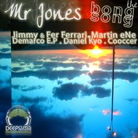 The Bong Song EP — Mr. Jones