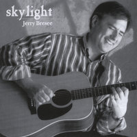 Skylight — Jerry Bresee