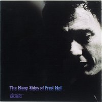 The Many Sides Of Fred Neil — Fred Neil