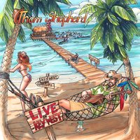 Live in Key West — Thom Shepherd