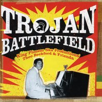 Trojan Battlefield: King Pioneer Ska Productions' Theo Beckford & Friends — сборник