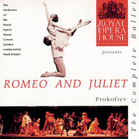 Prokofiev: Romeo & Juliet — The Orchestra of the Royal Opera House, Covent Garden