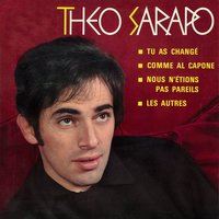 Tu as changé — Theo Sarapo
