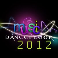 Music Dancefloor 2012 — сборник