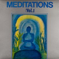 Meditations Vol. 1 — Joel Vandroogenbroeck, Mac Prindy, Marc Monsen, Joel Vandroogenbroeck|Marc Monsen|Mac Prindy