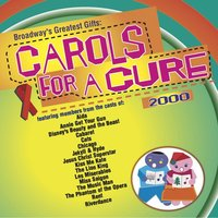 Broadway's Greatest Gifts: Carols for a Cure, Vol. 2, 2000 — сборник