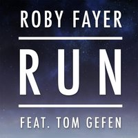 Run (feat. Tom Gefen) — Roby Fayer
