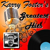 Karry Foster's Greatest Hits — Karry Foster