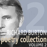 Richard Burton Poetry Collection - Volume 2 — Richard Burton