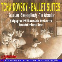 Tchaikovsky Ballet Suites — Пётр Ильич Чайковский, Volgograd Philharmonic Orchestra, Conducted by Edward Serov