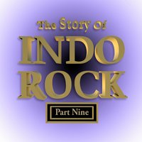 The Story of Indo Rock, Vol. 9 — сборник