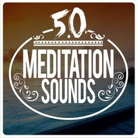 50 Meditation Sounds — Chinese Relaxation and Meditation, Meditation Relaxation Club, Relaxing Mindfulness Meditation Relaxation Maestro