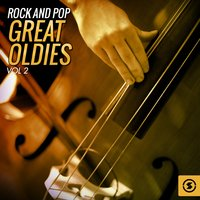 Rock and Pop Great Oldies, Vol. 2 — сборник