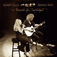 Acoustic By Candlelight — Brian May, Kerry Ellis
