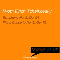 Orange Edition - Tchaikovsky: Symphony No. 5, Op. 64 & Piano Concerto No. 3, Op. 75 — Пётр Ильич Чайковский, Michael Ponti, Anton Nanut, Radio Symphony Orchestra Ljubljana
