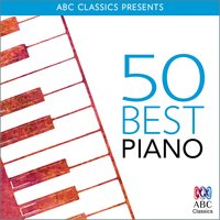 50 Best – Piano — Scott Joplin, Michael Nyman, Arvo Pärt, Howard Blake, Christian Sinding