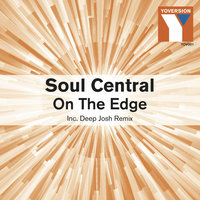 On the Edge — Soul Central