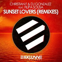 Sunset Lovers — Christian F & DJ Gonzalez feat. Filipa Sousa