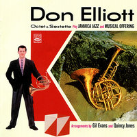 Octet & Sextette Play Jamaica Jazz and Musical Offering — Don Elliott