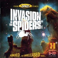 Invasion of the Spiders — Space