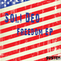Freedom EP — Soli Deo