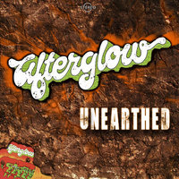 Afterglow Unearthed — Afterglow