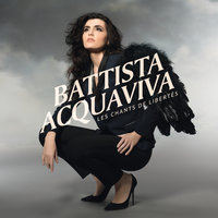 Les chants de libertés — Battista Acquaviva