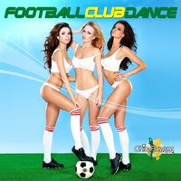 Football Club Dance — сборник