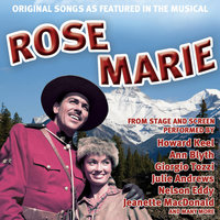 Original Songs As Featured In The Musical  Rose Marie From Stage And Screen — сборник