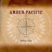 Fading Days — Amber Pacific