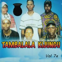 Tambalala Kijungu, Vol. 7a — Tambalala Kijungu