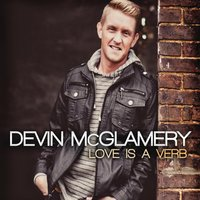 Love Is a Verb — Devin McGlamery