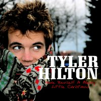 Have Yourself A Merry Little Christmas — Tyler Hilton