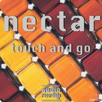 Touch and Go — Nectar