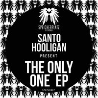 The Only One — Santo Hooligan