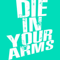 Die In Your Arms - Single — Hit Masters