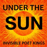 Under the Sun — Barry Keenan, Invisible Poet Kings