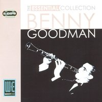 The Essential Collection — Benny Goodman