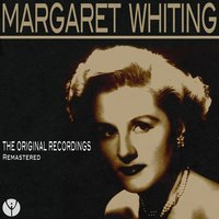 The Original Recordings — Margaret Whiting
