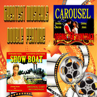Greatest Musicals Double Feature - Carousel & Show Boat — Original Cast, Shirley Jones