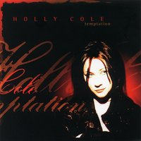Temptation — Holly Cole