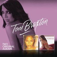 Secrets/More Than A Woman — Toni Braxton