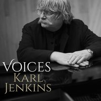 Voices — Karl Jenkins