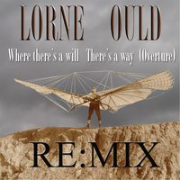 Where There's a Will-There's a Way(Overture) — Lorne Ould