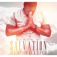 Salvation: Redemption of a Sinner — Byron O