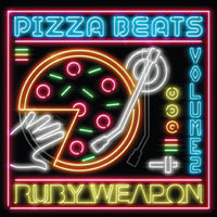 Pizza Beats, Vol. 2 — Ruby Weapon