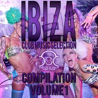 Ibiza Club Music Selection Compilation, Vol. 1 — сборник
