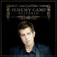 Restored — Jeremy Camp