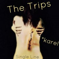 The Trips — Karel