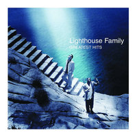 Greatest Hits — Lighthouse Family